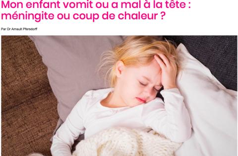 Mon enfant vomit ou a mal à la tête: méningite ou coup de chaleur ...